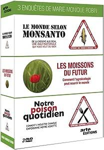 Trois enquêtes de Marie-Monique Robin-Notre Poison Quotidien + Le Monde Selon Monsanto + Les moissons du Futur
