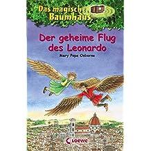 Der geheime Flug des Leonardo (Das magische Baumhaus)