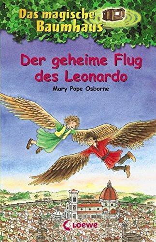 Preisvergleich Produktbild Der geheime Flug des Leonardo (Das magische Baumhaus)