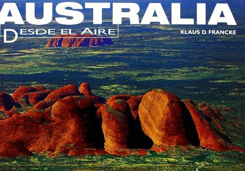 Descargar Libro Australia: Desde el aire de Klaus Francke