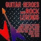 Guitar Heroes and Rock Legends