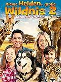 Kleine Helden, große Wildnis 2: Abenteuer Serengeti [OV]
