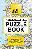 The AA British Road Map Puzzle Book: These highly-addictive brain games will make you a mapping mastermind