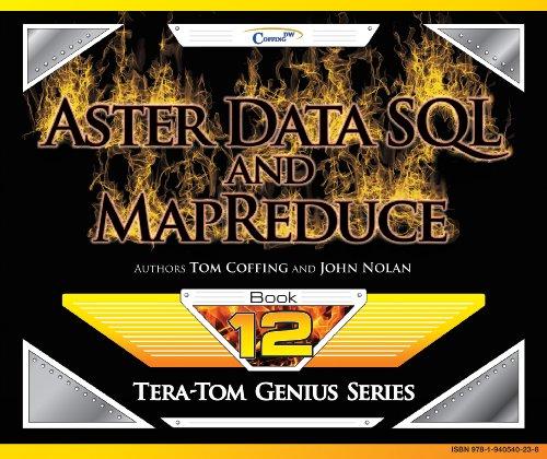 Aster Data SQL and MapReduce (Tera-Tom Genius Series)