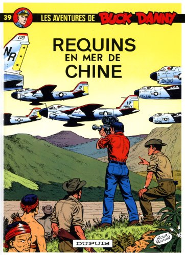 Buck Danny, tome 39 : Requins en mer de Chine