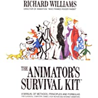The Animator's Survival Kit: A Manual of Methods, Principles and Formulas for Classical, Computer, Games, Stop Motion…
