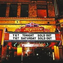 Live at the Mystic by Y&T (2012-11-21)