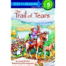 The Trail of Tears (Step into Reading)
