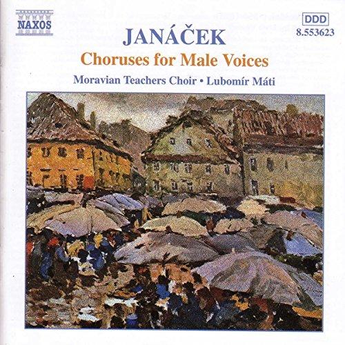 Janacek - Choeurs pour voix d'hommes