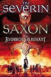 The Emperors Elephant (Saxon, Band 2)