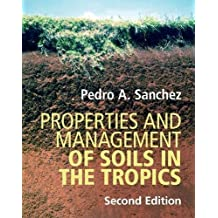 Properties and Management of Soils in the Tropics (English Edition)