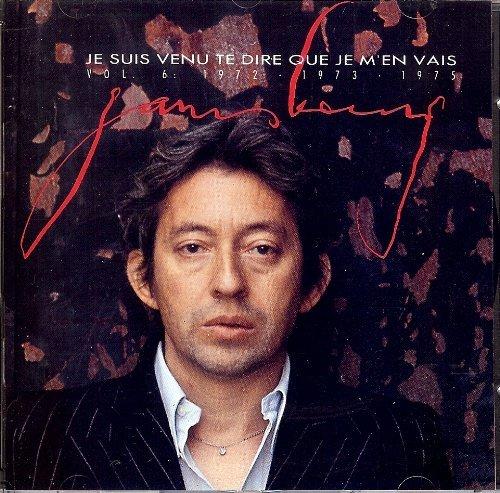 Je Suis Venu Te Dire Que Je M'en Vais by Serge Gainsbourg (1997-11-08)