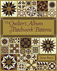 The Quilter's Album of Patchwork Patterns: More Than 4, 050 Pieced Designs for Quilters