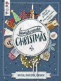 Handmade Christmas. Basteln, dekorieren, schenken: Mehr Zeit für Vorfreude - entspannter schenken und feiern! Extra: Ein Bogen Geschenkpapier