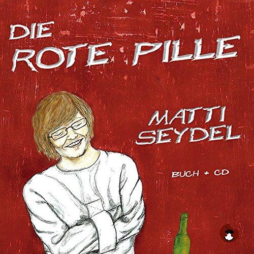 Buchseite und Rezensionen zu 'Die Rote Pille' von Matti Seydel