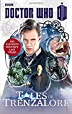 Doctor Who: Tales of Trenzalore: The Eleventh Doctor's Last Stand (Doctor Who (BBC))