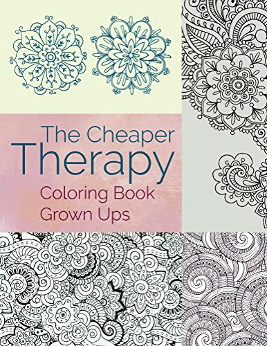 the-cheaper-therapy-coloring-book-grown-ups-coloring-books-for-adults-series