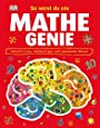 So wirst du ein Mathe-Genie: Zahlentricks, Rechentipps und spannende Rätsel