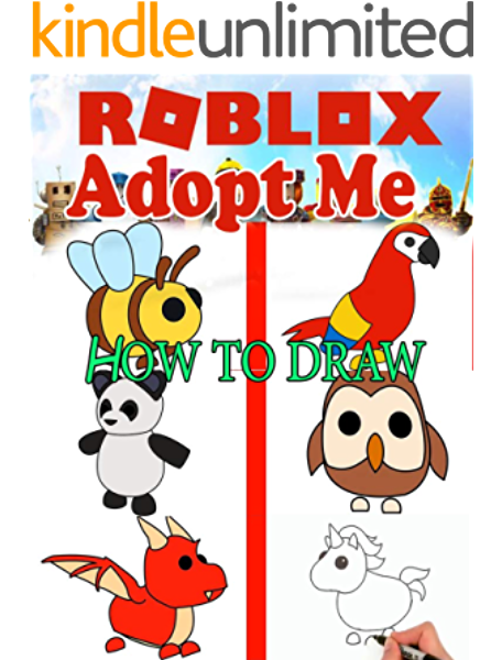 How To Draw Roblox Adopt Me Characters Step By Step Drawings For Kids And People Ebook Niternal Bengake Amazon Co Uk Kindle Store