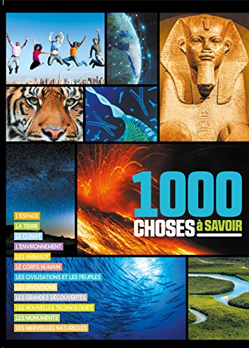 1000 choses a savoir par Idees Book Creations