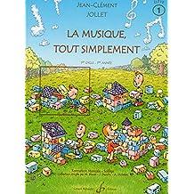 La Musique Tout Simplement Volume 1 Eleve