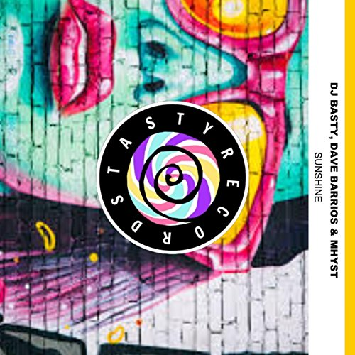 Sunshine (feat. Mhyst) [with Dave Barrios] de DJ Basty en ...