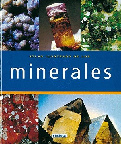 Atlas Ilustrado de los minerales/ Illustrated Atlas of Minerals by Ortiz, Isabel (DRT) (2005) Hardcover