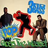 3rd Bass / Pop Goes The Weasel