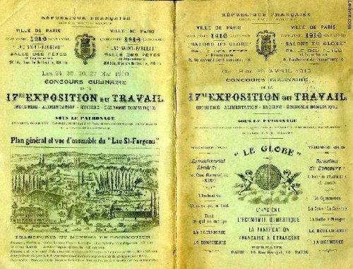 CONCOURS CULINAIRE DE LA 17e EXPOSITION DU TRAVAIL, INDUSTRIE, ALIMENTATION, HYGIENE, ECONOMIE DOMESTIQUE, DU 19 AU 23 AVRIL 1910 par COLLECTIF