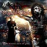 Songtexte von Mystic Circle - The Bloody Path of God