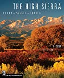 The High Sierra: Peaks, Passes, Trails