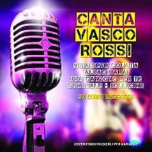 CD Canta Vasco Rossi, Vita Spericolata, Albachiara, Una Canzone Per Te, Generale , Bollicine e altri Successi!, Cover e Basi Musicali Per Karaoke
