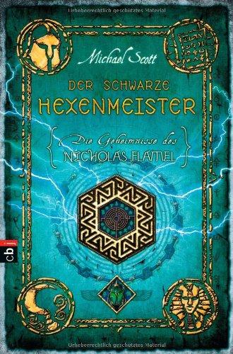 Preisvergleich Produktbild Die Geheimnisse des Nicholas Flamel - Der schwarze Hexenmeister: Band 5