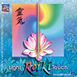 Reiki. The Light Touch. CD: Musik für die Reiki-Behandlung