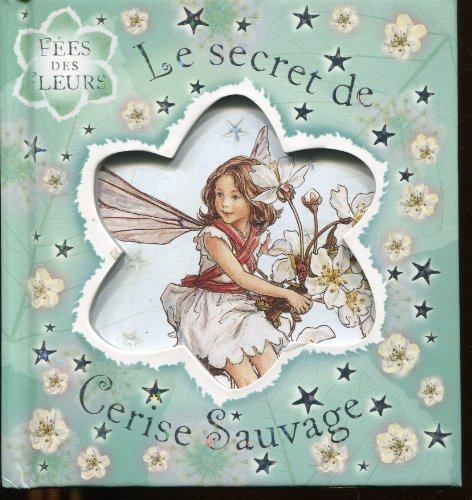 Le secret de Cerise Sauvage