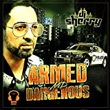 Armed and Dangerous (SNA Remix)