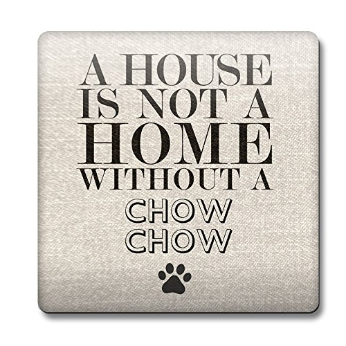 una-casa-non-e-una-casa-senza-un-cane-chow-chow-sottobicchiere-56