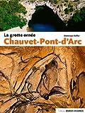 GROTTE ORNEE CHAUVET PONT D'ARC