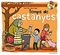 Temps De Castanyes par  Roger Roig César
