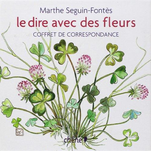 Coffret Msf, le Dire avec des Fleurs par Seguin-Fontes-M