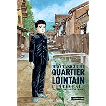 Quartier lointain : L'intégrale by Jiro Taniguchi (2006-11-15)