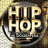 HIP-HOP The Golden Era [Explicit]