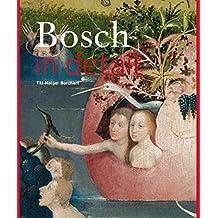 Bosch: In Detail by Till-Holger Borchert (2016-04-04)