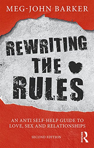 Rewriting the Rules: An Anti Self-Help Guide to Love, Sex and Relationships (English Edition)