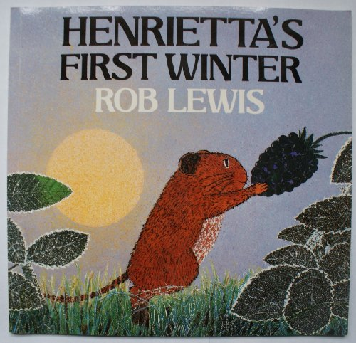 Henrietta's First Winter (Red Fox Picture Books) by Rob Lewis (1991-08-01)