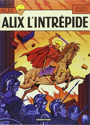 Alix, Tome 1 : Alix l'intrépide par Jacques Martin