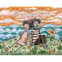 The Magic of We