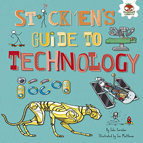 Stickmen's Guide to Technology (Stickmen's Guides to STEM) (English Edition) -