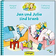 Jan und Julia sind krank (Jan + Julia)