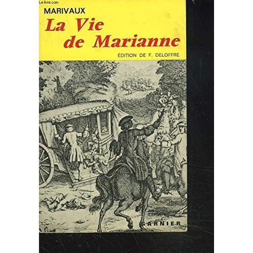 LA VIE DE MARIANNE ou LES AVENTURES DE MADAME LA COMTESSE DE ***.